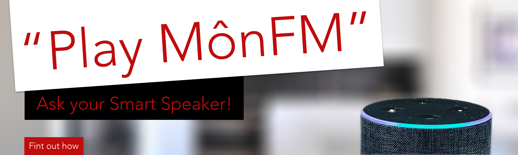 MônFM on your Smart Speaker